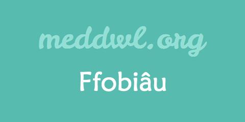 Ffobiau1