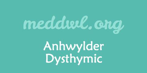 Anhwylder-Dysthymic