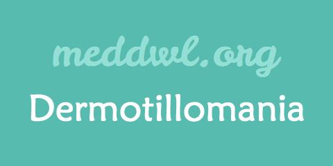 Dermotillomania