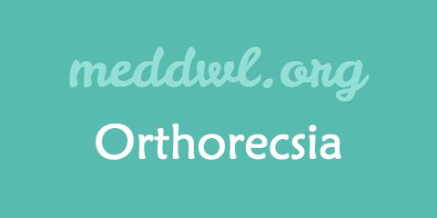 Orthorecsia